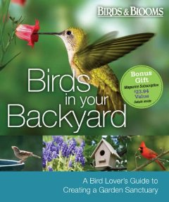 Purchase here at Chapters Bookshop for $17.95--comes with a bonus 1 year magazine subscription to Birds & Blooms!!